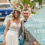 Paulina i Krystian – wesele na Mazurach