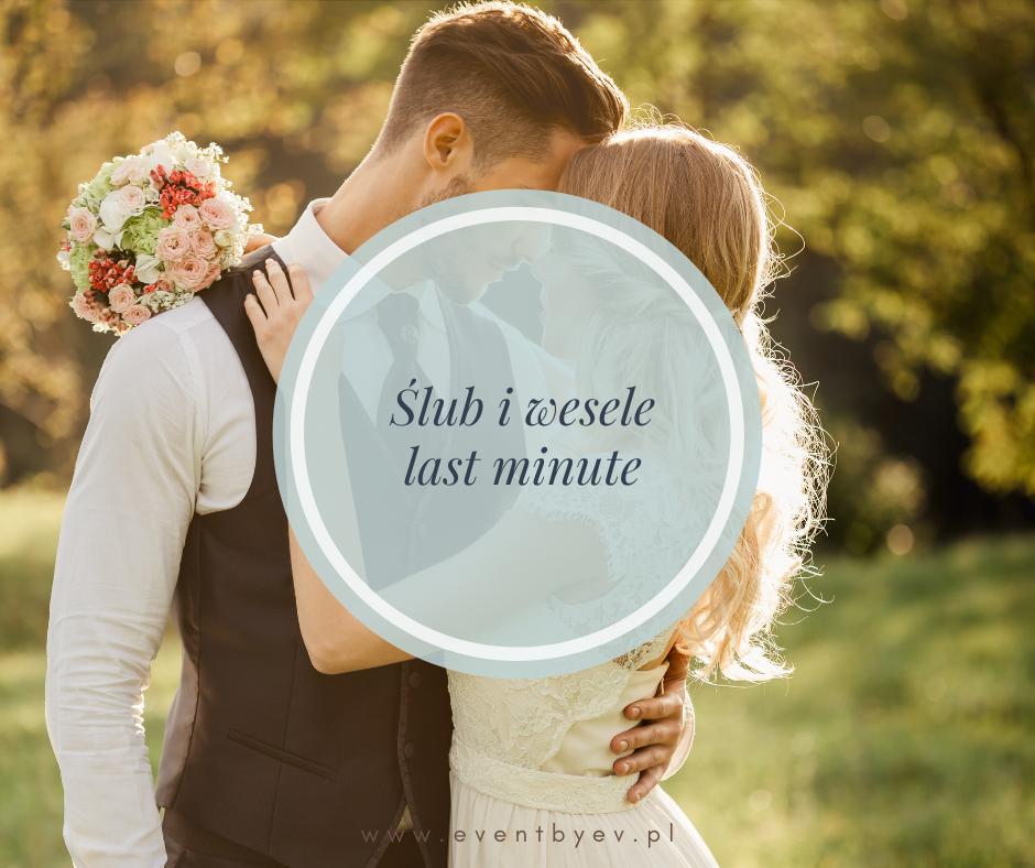 """Jak zorganizować wesele """"last minute""""?"""